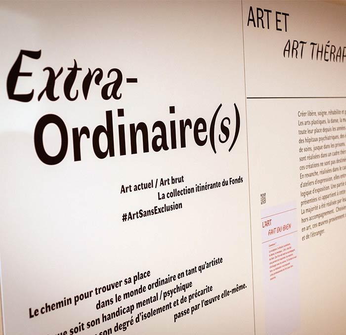 Exposition itinérante «Extra-Ordinaire(s)». Collection #ArtSansExclusion
